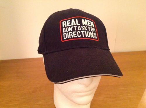 real-men-don-t-ask-for-directions-baseball-cap-hat-black-velcro-adjustable-12a745e4df453320219d341e9e49e765[1]